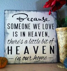 Memorial Gift Because Someone We Love Is In by InfiniteLoveDesign, $19 ...