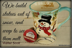 Sunday Morning Coffee with @ECSCoffee #Quotes #Snowman