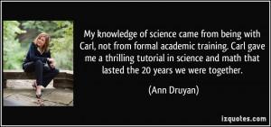 More Ann Druyan Quotes