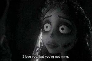 corpse bride,heartbroken,love quotes
