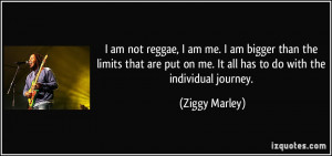 quote-i-am-not-reggae-i-am-me-i-am-bigger-than-the-limits-that-are-put ...