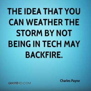 ... idea that you can weather the storm by not being in tech may backfire