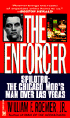 "Start by marking ""The Enforcer: Spilotro, The Chicago Mob's Man Over ..."