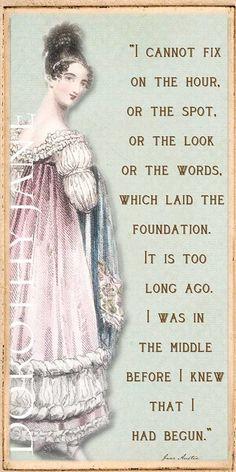 Jane Austen quote from pride and prejudice More