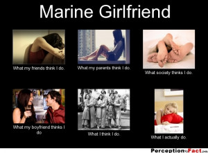 Wife What I Really Do Marines Girlfriend Quotes