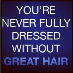 ... quotes fully dresses fabulous hairdressers hair humor funny quotes