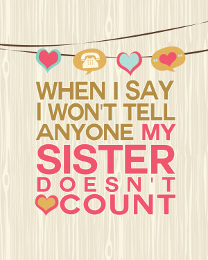 My Sister Doesn't Count Art Print 8×10