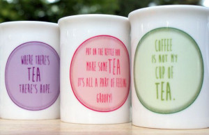 Tea Quote Fine Bone China Mugs