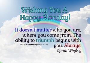 Good Monday Morning Inspirational Quotes