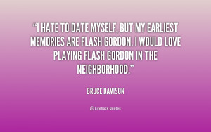 quote-Bruce-Davison-i-hate-to-date-myself-but-my-154579.png