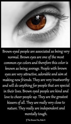 Brown Eyes Quotes and Sayings | Brown eyes | Quotes && Sayings!