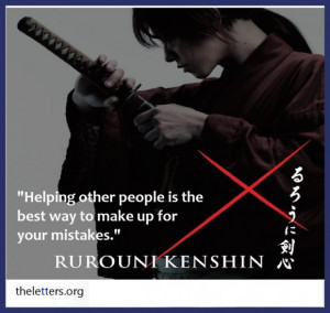 Gangsta Quotes About Love And Life: Rurouni Kenshin Picture With Quote ...