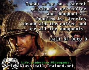 Video Game Quotes: Call of Duty on Coffee