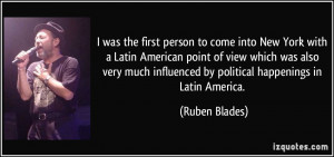 More Ruben Blades Quotes