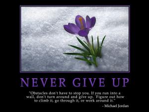 Never Give Up Wallpaper MLM Motivational Download
