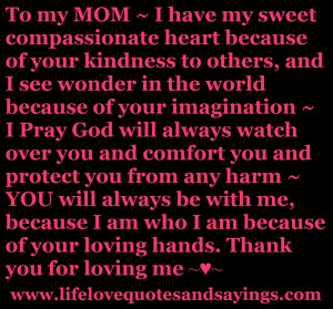 To my MOM ~ I have my sweet compassionate ..