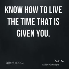 Dario Fo Quotes on quotehd quotes given know live time