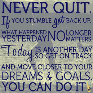 Never give up on your Dream!