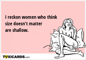 reckon-women-who-think-size-doesn-t-matter-are-shallow-388.png