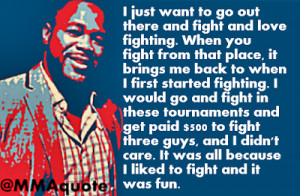 Quotes from MMA fighters on having fun