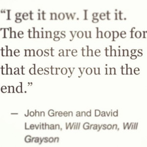 , Will Grayson, Will Grayson. page 126.Green David, John Green Quotes ...