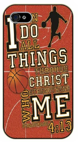 iPhone 5C Bible Verse - Basketball theme. I can do all things thru ...