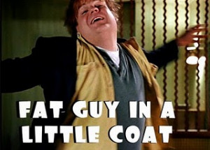 Chris Farley from the movie