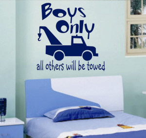 Vinyl Wall Lettering Quotes Words Boys Only Tow Truck Quotes Decal