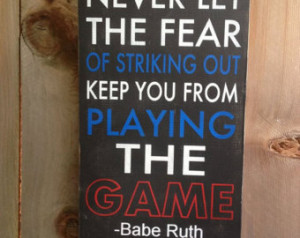Babe Ruth Baseball Quote - wood typ ography sign ...