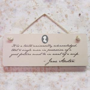 Hanging Wall Plaque Jane Austen Quote