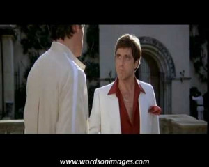 Famous scarface quotes
