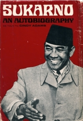 "Start by marking ""Sukarno: An Autobiography (as told to Cindy Adams ..."
