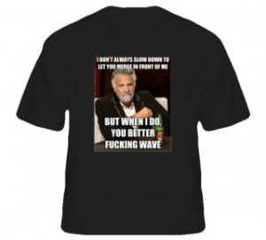 Dos Equis Beer Most Interesting Man Quotes T Shirt
