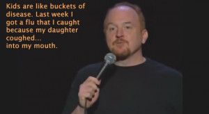 ... Need To About Parenting In 16 Louis C.K. Quotes – Huffington Post