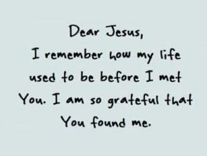 ... , God, Quotes, Faith, Dear Jesus, Christian Life, Grateful, Truths