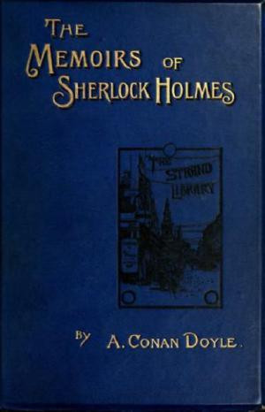 By Arthur Conan Doyle (22 May 1859 – 7 July 1930), Sidney Paget (19 ...