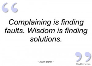 complaining is finding faults ajahn brahm