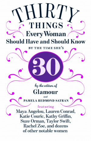 Turning 30: 30 Things Every Woman Should Have And Should Know