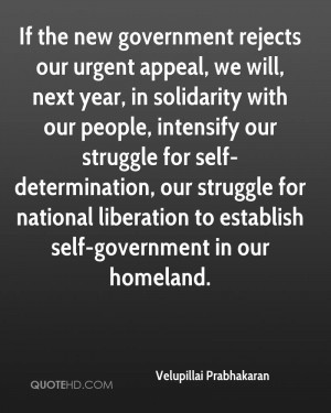 If the new government rejects our urgent appeal, we will, next year ...