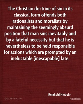 Reinhold Niebuhr - The Christian doctrine of sin in its classical form ...