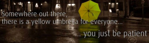 Quotes for saying goodbye to How I Met Your Mother