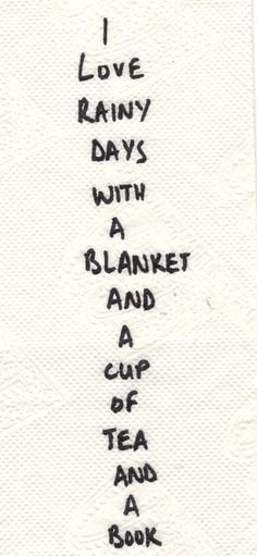 quote i love rainy days with a blanket and a cup of tea and a book ...