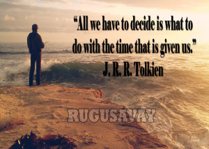tolkien quotes about life