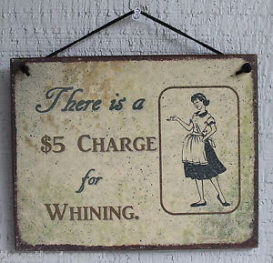 ... Dollar-Whining-Charge-Funny-House-Quote-Saying-Wood-Sign-Wall-Decor