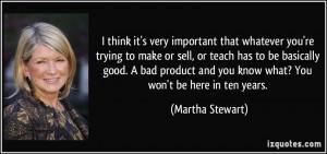 More Martha Stewart Quotes