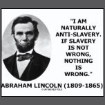 naturally anti slavery quote abraham lincoln s views on slavery ...