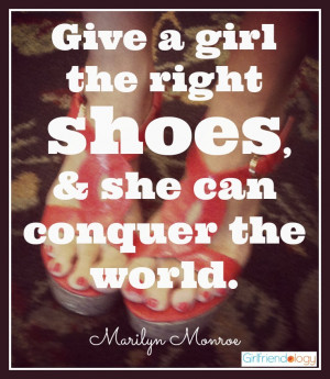 give a girl the right shoes quote