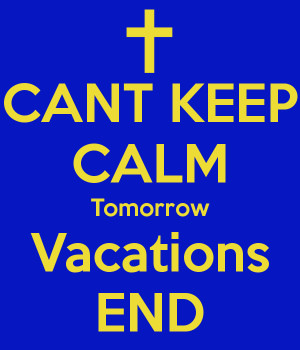 End Of Vacation Tomorrow vacations end