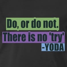 Famous quote by Yoda