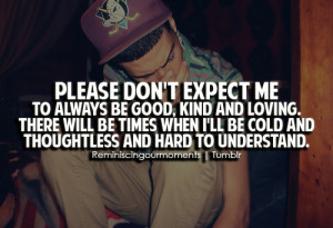 Please don't expect me to